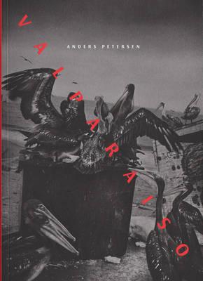 Anders Petersen - Valparaiso (Paperback)