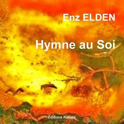 Hymne Au Soi (Paperback)
