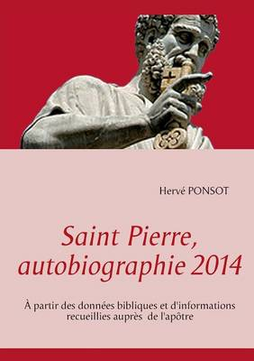 Saint Pierre, Autobiographie 2014 (Paperback)