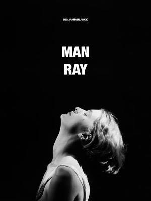 MAN RAY (Hardback)