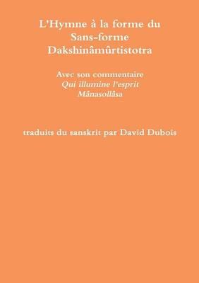 L'Hymne a la Forme Du Sans-Forme (Paperback)