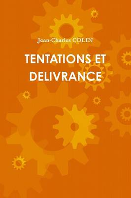 Tentations Et Delivrance (Paperback)