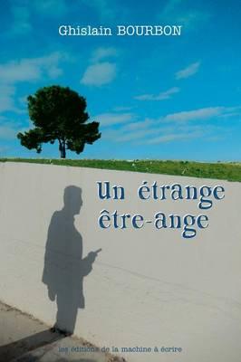 Un Etrange Etre-Ange (Paperback)