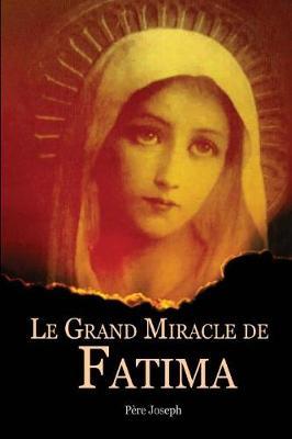 Le Grand Miracle de Fatima (Paperback)
