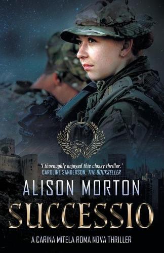 Successio: A Carina Mitela Roma Nova thriller - Roma Nova Thriller (Paperback)