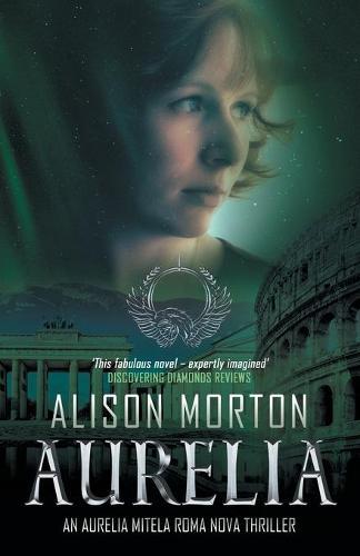 Aurelia: An Aurelia Mitela Roma Nova thriller - Roma Nova Thriller (Paperback)