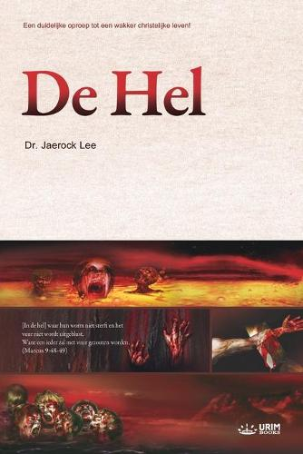 de Hel: Hell (Dutch) (Paperback)