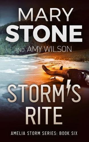 Storm's Rite - Amelia Storm 6 (Paperback)