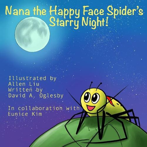 Nana the Happy Face Spider's Starry Night! (Paperback)
