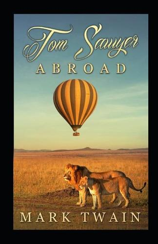 Tom Sawyer Abroad Annotated (Paperback)