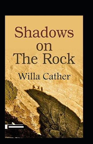 Shadows on the Rock Annotated (Paperback)