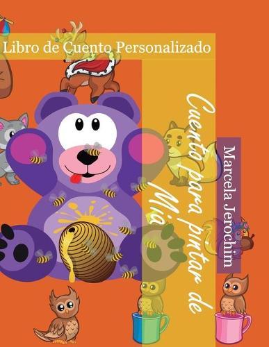 Cuento para pintar de Mia: Libro de cuento Personalizado (Paperback)