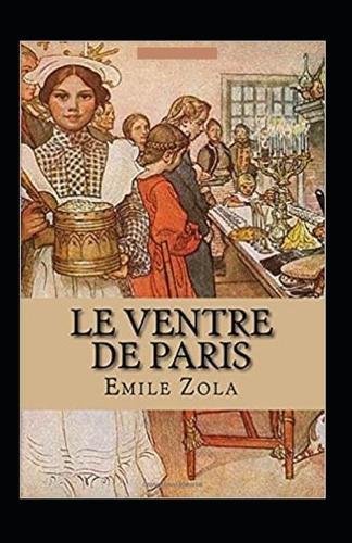 Le Ventre de Paris Annote (Paperback)