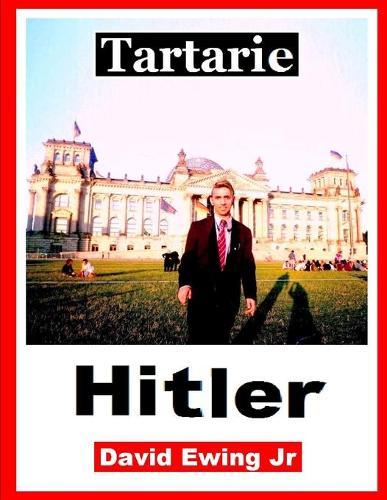 Tartarie - Hitler: Livre 4 (Paperback)