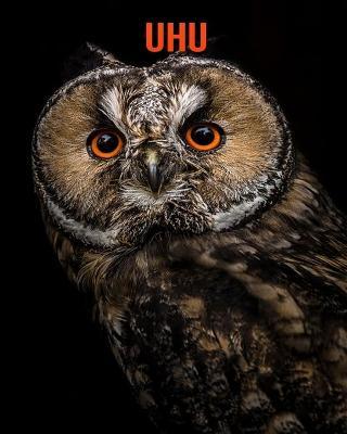 Uhu: Erstaunliche Fakten & Bilder (Paperback)