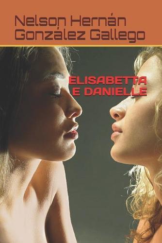 Elisabetta E Danielle (Paperback)