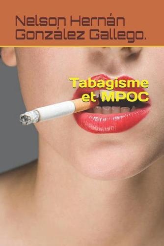 Tabagisme et MPOC (Paperback)