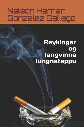 Reykingar og langvinna lungnateppu (Paperback)