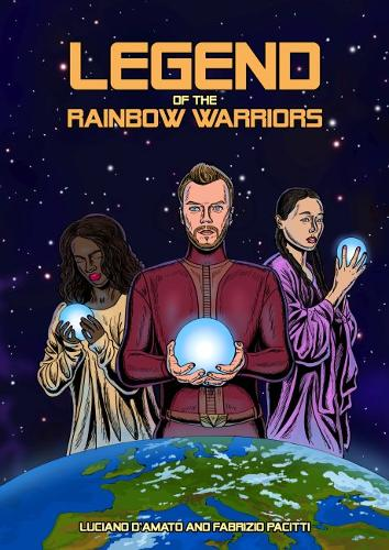 Legend of the Rainbow Warriors (Paperback)