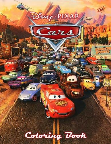 Pixar Cars Coloring Book: A Coloring Book For Kids And Adults With Pixar Cars Pictures, Relax And Stress Relief (Paperback)