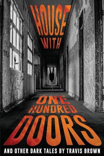 House With One Hundred Doors: And Other Dark Tales - Never Sleep Again: Best Creepy Tales (Paperback)