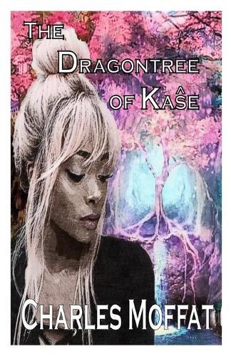 The Dragontree of Kaŝe - The Quorum of Kaŝe 1 (Paperback)