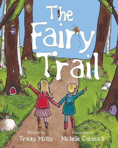 The Fairy Trail (Paperback)