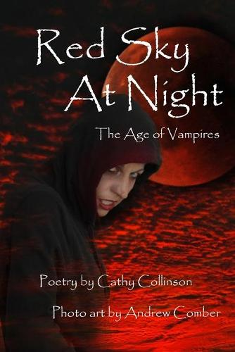 Red Sky At Night: The Age of Vampires (Paperback)