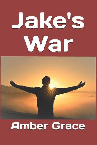 Jake's War - West Falls 3 (Paperback)