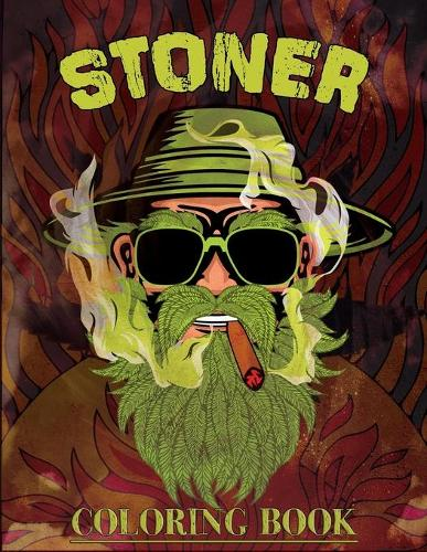 Stoner Coloring Book: Trippy Psychedelic Coloring Book for Adults for Relaxation and Stress Relief. (Paperback)