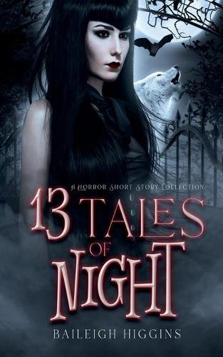13 Tales of Night: A Horror Short Story Collection (Paperback)