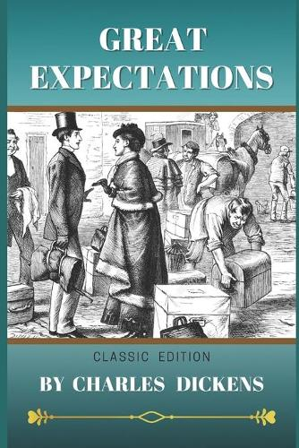Great Expectations: Classic (Annotated) (Paperback)