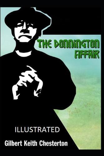 The Donnington Affair IllustratedGilbert Keith (Paperback)