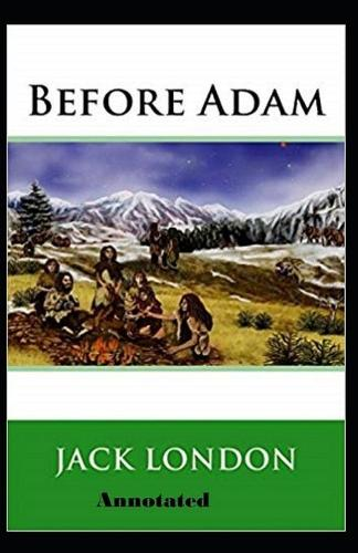Before Adam Annotated (Paperback)