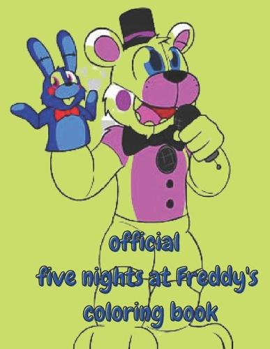 OFFICIAL five nights at Freddy's coloring book: funny FNAF all ages (Paperback)