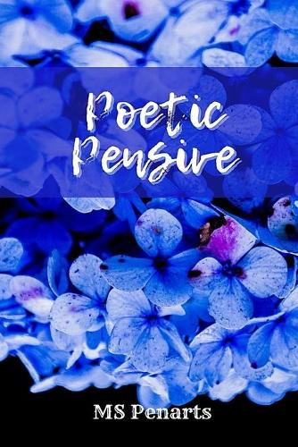 Poetic Pensive: A Poetry Book (Paperback)