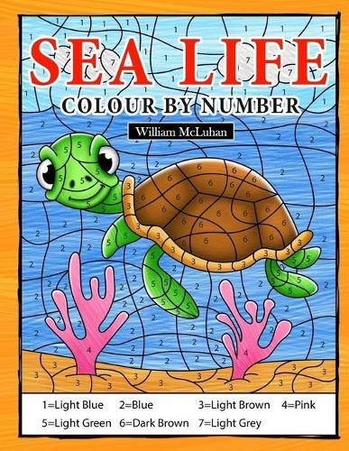 Sea Life Colour By Number: Coloring Book for Kids Ages 4-8 (Paperback)