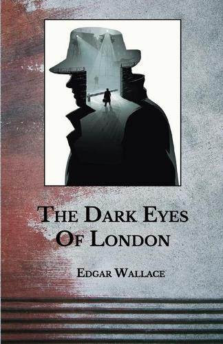 The Dark Eyes Of London (Paperback)