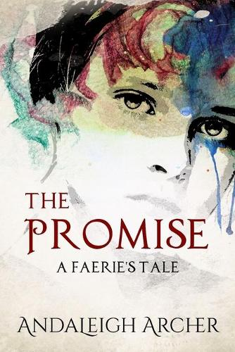 The Promise: A Faerie's Tale (Paperback)