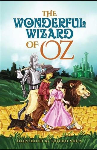 The Wonderful Wizard of Oz Illustrated (Paperback)