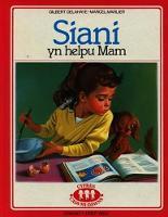 Cyfres Cadi-Mi-Dawns: Siani yn Helpu Mam (Hardback)