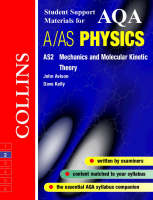 Collins Student Support Materials: AQA (A) Physics AS2: Mechanics and Molecular Kinetic Theory - Collins Student Support Materials (Paperback)