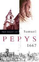 The Diary of Samuel Pepys: Volume VIII - 1667 (Paperback)