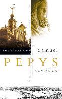 The Diary of Samuel Pepys: Volume X - Companion (Paperback)