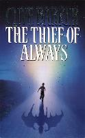 The Thief of Always (Paperback)