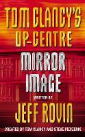 Mirror Image - Tom Clancy's Op-Centre Book 2 (Paperback)