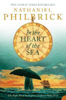 In the Heart of the Sea: The Epic True Story That Inspired `Moby Dick' (Paperback)