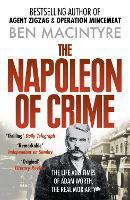 The Napoleon of Crime: The Life and Times of Adam Worth, the Real Moriarty (Paperback)