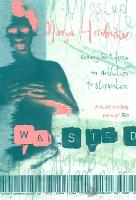 Wasted (Paperback)