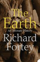 The Earth: An Intimate History (Paperback)